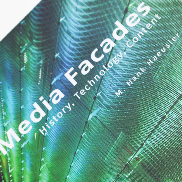 MEDIA FACADES – HISTORY, TECHNOLOGY, CONTENT